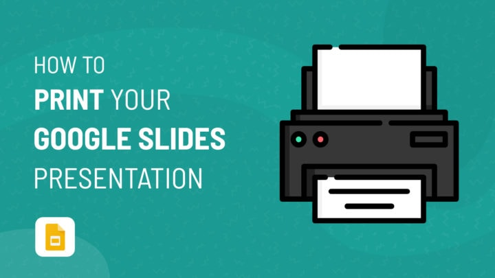 How to Print Your Google Slides Presentation